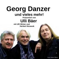 Georg Danzer und vieles mehr!